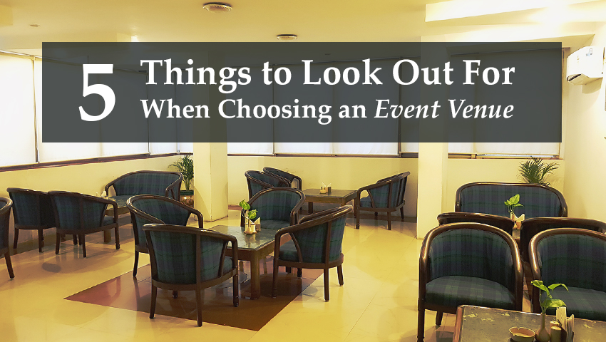 5 Things to Look Out For When Choosing an Event Venue